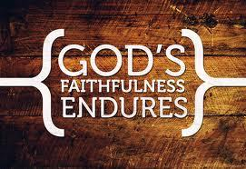 endures GODS FAITHFULNESS ENDURES