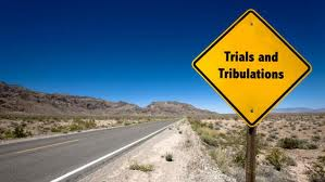 TRIALS TRIBULATION